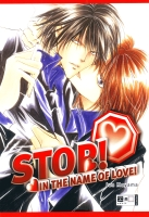 <b>��������:</b> Stop! In the Name of Love <br /><b>�������</b>: MAYAMA Jun<br /><b>����</b>: ���<br /><b>�������</b>: G<br />